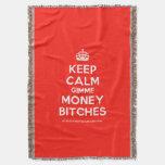 [Crown] keep calm gimme money bitches  Throw Blanket