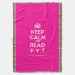 [Crown] keep calm and read p.y.t  Throw Blanket