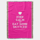 [Love heart] keep calm and eat some skittles!  Throw Blanket