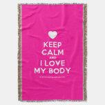 [Love heart] keep calm and i love my body  Throw Blanket