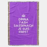 [Crown] dinna fash sassenach je suis prest  Throw Blanket