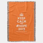 [Crown] keep calm and #hope 2013  Throw Blanket