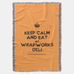 [Crown] keep calm and eat at wrapworks deli  Throw Blanket
