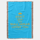 [Two hearts] don't cry coz niall horan loves you  Throw Blanket