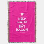 [Chef hat] keep calm and eat bacon  Throw Blanket