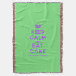 [Crown] keep calm and eat cake  Throw Blanket