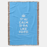 [Crown] stai calm si da like pozei  Throw Blanket