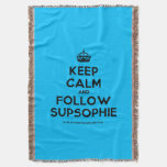 [Crown] keep calm and follow supsophie  Throw Blanket
