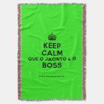 [Crown] keep calm que o jacinto é o boss  Throw Blanket