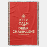 [Crown] keep calm and drink champagne  Throw Blanket