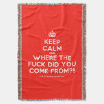 [Crown] keep calm and where the fuck did you come from?!  Throw Blanket
