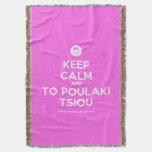 [Smile] keep calm and to poulaki tsiou  Throw Blanket