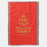 [Crown] keep calm and follow thierry  Throw Blanket