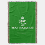 [Crown] keep calm and beat mater dei  Throw Blanket
