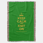 [Knitting crown] keep calm and knit on  Throw Blanket