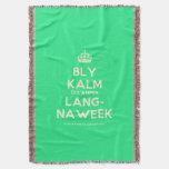 [Crown] bly kalm dis amper lang- naweek  Throw Blanket