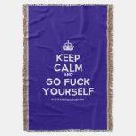 [Crown] keep calm and go fuck yourself  Throw Blanket