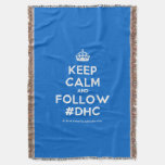 [Crown] keep calm and follow #dhc  Throw Blanket