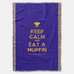 [Chef hat] keep calm and eat a muffin  Throw Blanket
