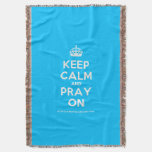 [Crown] keep calm and pray on  Throw Blanket
