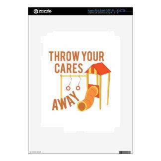 Throw Cares Away iPad 3 Skins