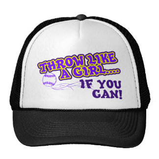 Throw Like A Girl if You Can Trucker Hats