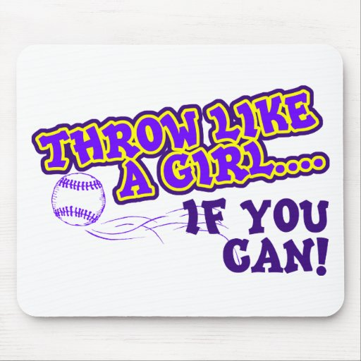 Throw Like A Girl if You Can Mouse Pad