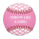 Throw Like a Girl Pink Baseball