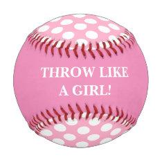 Throw Like A Girl Pink Baseball at Zazzle