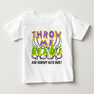Throw Me Beads and nobody gets hurt Tee Shirts
