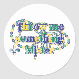 Throw me something, Mister (bc) Classic Round Sticker