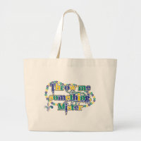 Throw me something, Mister (bc) Large Tote Bag