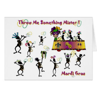 Throw me something Mister! Greeting Card