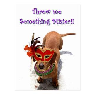 Throw me something mister Dachshund Dog postcard
