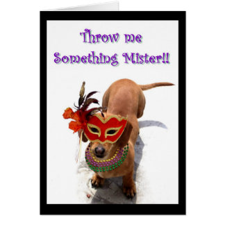 Throw me something mister Dachshund greeting card