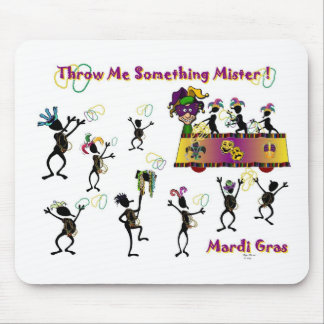 Throw me something Mister! Mouse Pad
