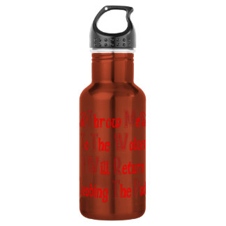 Throw Me To The Wolves I Will Return Leading Pack Stainless Steel Water Bottle
