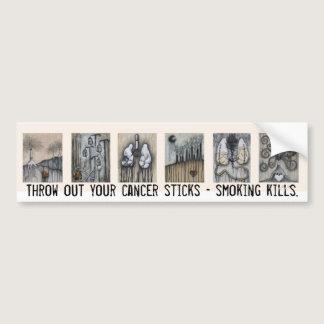 Throw out your cancer sticks - smoking kills. bumper sticker