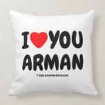 i [Love heart] you arman i [Love heart] you arman Throw Pillows