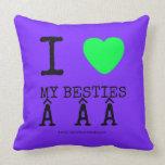 i [Love heart]  my besties    i [Love heart]  my besties    Throw Pillows