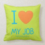 i [Love heart]  my job i [Love heart]  my job Throw Pillows