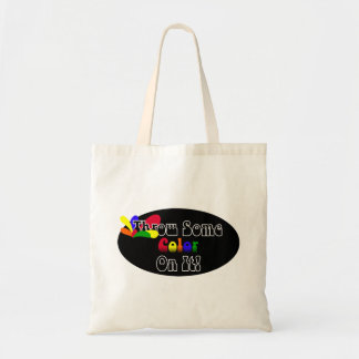 Throw Some Color On It! Tote Bag