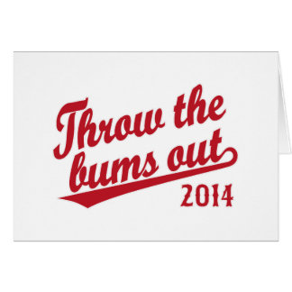 Throw the bums out 2014 red card