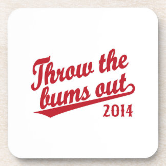 Throw the bums out 2014 red drink coasters