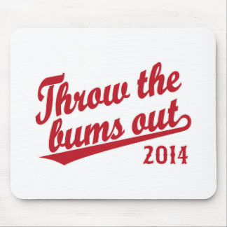 Throw the bums out 2014 red mouse pad