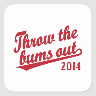 Throw the bums out 2014 red square sticker
