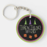 Throw The Dice Witches Key Chain Round Acrylic Keychain