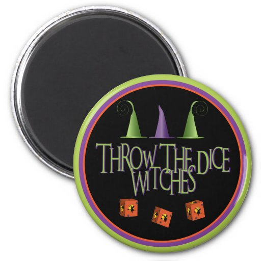 Throw The Dice Witches Magnet Fridge Magnet