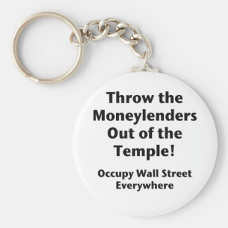 Throw the Moneylenders Out of the Temple!  Occupy Keychain