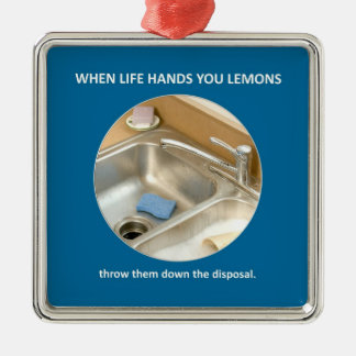 throw-them-down-the-disposal metal ornament